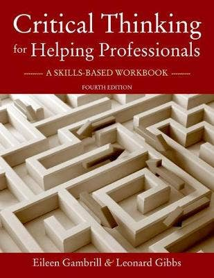 Critical Thinking for Helping Professionals