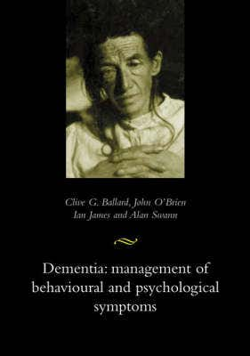 Dementia: Management of Behavioural and Psychological Symptoms