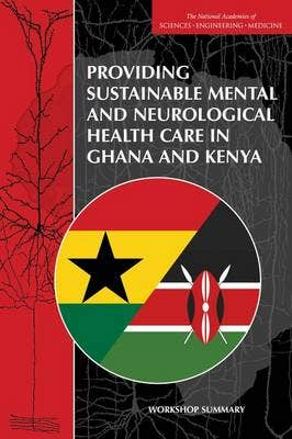Providing Sustainable Mental and Neurological Health Care in Ghana and Kenya