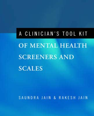 Clinician's Tool Kit of Mental Health Screeners and Scales