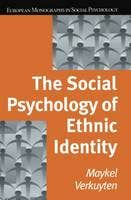 Social Psychology of Ethnic Identity