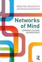 Networks of the Mind: A Neurocultural Perspective on Learning