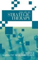 Art of Strategic Therapy