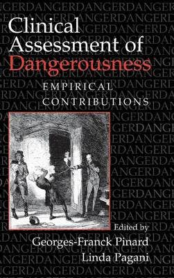 Clinical Assessment of Dangerousness