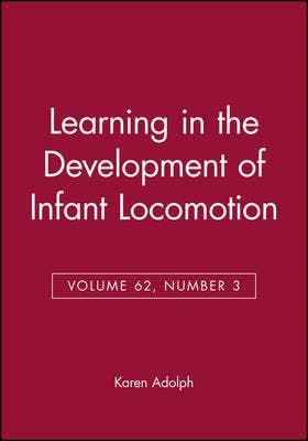 Learning in the Development of Infant Locomotion