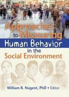 Approaches to Measuring Human Behavior i
