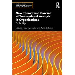 New Theory and Practice of Transactional Analysis in Organizations