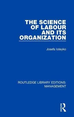 Science of Labour and its Organization