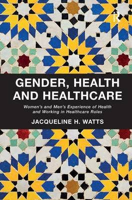 Gender, Health and Healthcare