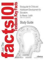 Studyguide for Child and Adolescent Development for Educators by Meece, Judith, ISBN 9780073525761