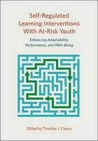 Self-Regulated Learning Interventions with at-Risk Youth