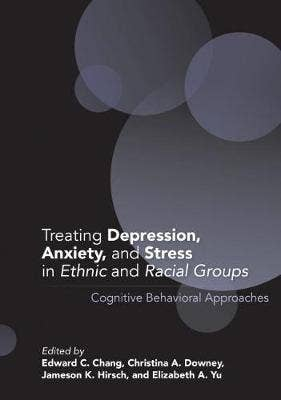 Treating Depression, Anxiety, and Stress in Ethnic and Racial Groups