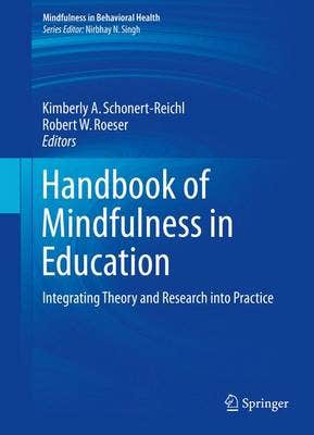 Handbook of Mindfulness in Education