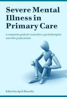 Severe Mental Illness in Primary Care