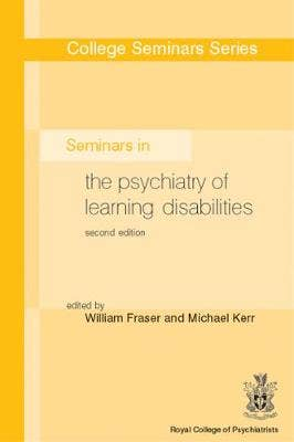 Seminars in the Psychiatry of Learning Disability
