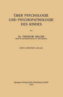 Uber Psychologie Und Psychopathologie Des Kindes